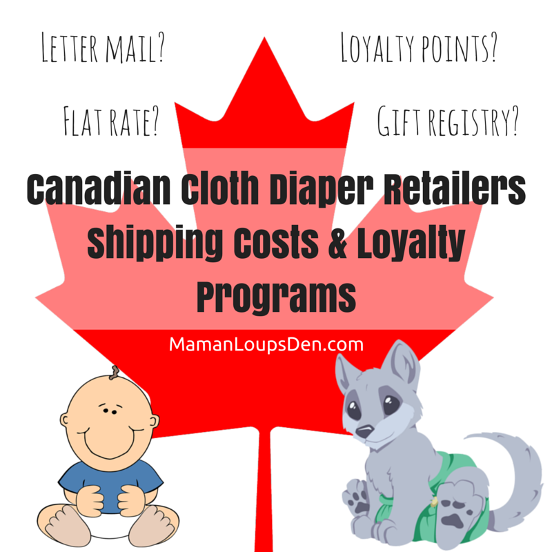 Canadian Cloth Diaper Retailers Shipping & Loyalty Chart