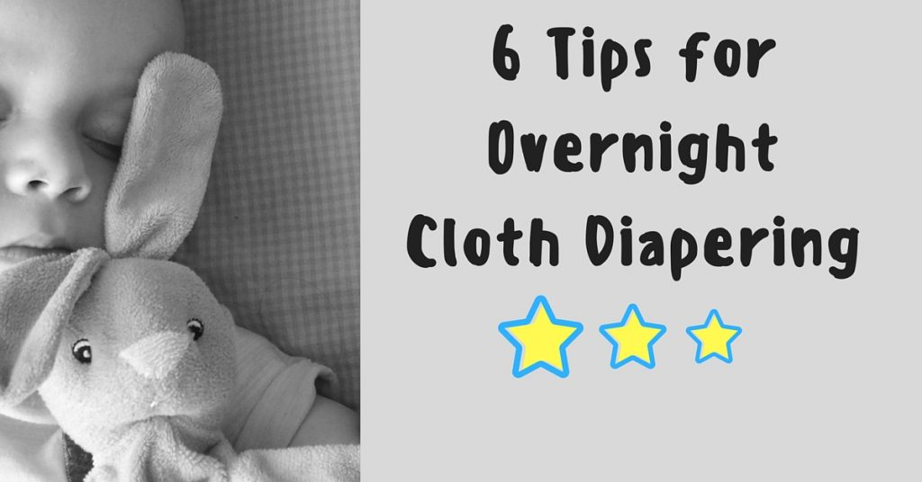 6 Tips for Successful Overnight Diapering