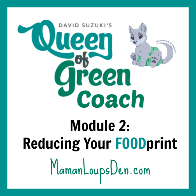 Queen of Green Coaches Module 2: Reduce Your FOODprint
