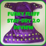 Funky Fluff Stay Dry 2.0 Launch: Review