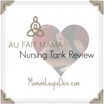 Au Fait Mama Nursing Tank Top Review: Not Just for Nursing