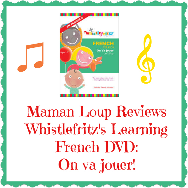 "Whistlefritz Learning French ""On Va Jouer"" DVD Review"