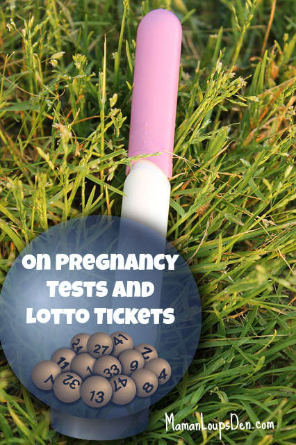On Pregnancy Tests and Lotto Tickets