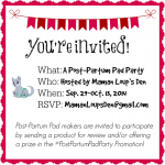 Post-Partum Pad Party Promotion: Call for sponsors (and bloggers)!