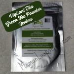 Vigilant Tea Matcha (Green Tea Powder): Green Up and Go!