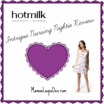 Summer Lovin' my Hotmilk Nursing Nightie!