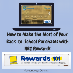 RBC Rewards 101: Earn Cash Back on Your Back-to-School Purchases and more! #RBCRewards101