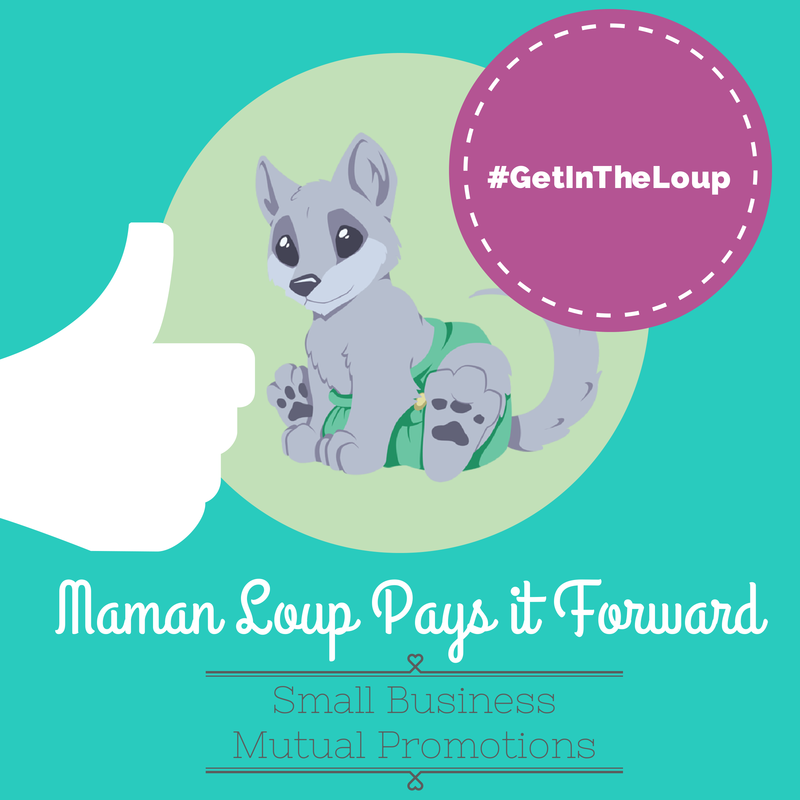 Maman Loup Pays it Forward