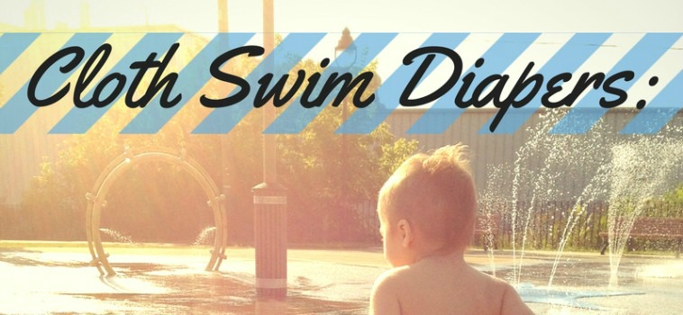 Cloth Swim Diapers: Not Just for Cloth-Diapering Families