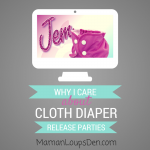 Why I Care About Cloth Diaper New Release Parties.