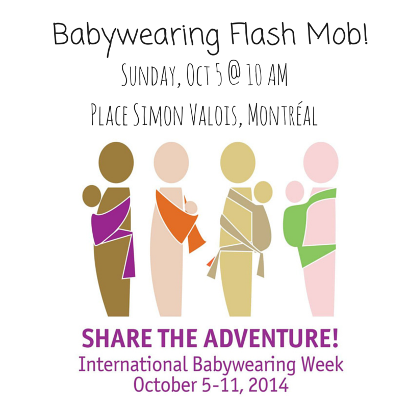 Montréal Babywearing Flash Mob! #INTLBabywearingWeek