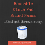 Cloth Pad Brand Names… that got thrown away