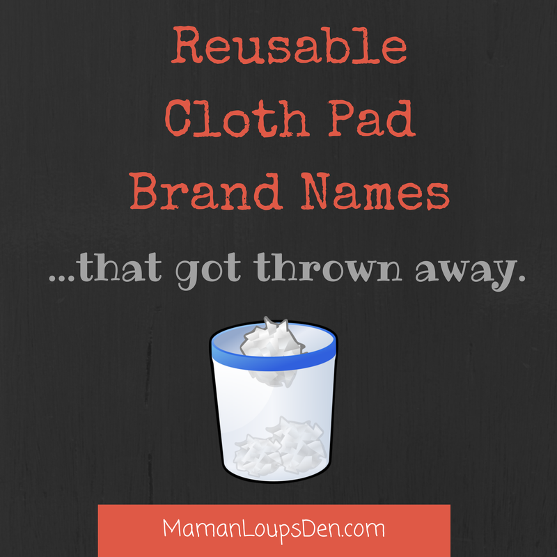 Cloth pad brand names that got thrown away