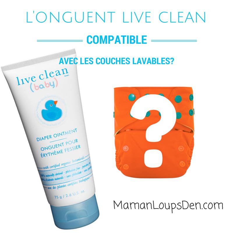 Live Clean - Compatible avec les couches lavables?