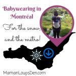 Babywearing, a Montréal MUST!