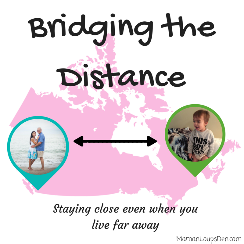 Bridging the Distance: Staying close to family even when you live far away