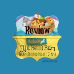 Ella Bella Bum Review