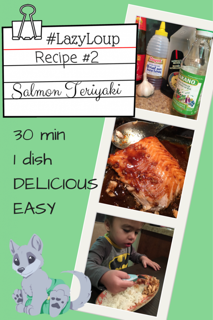 #LazyLoup Recipe # 2: Easy Teriyaki Salmon Recipe