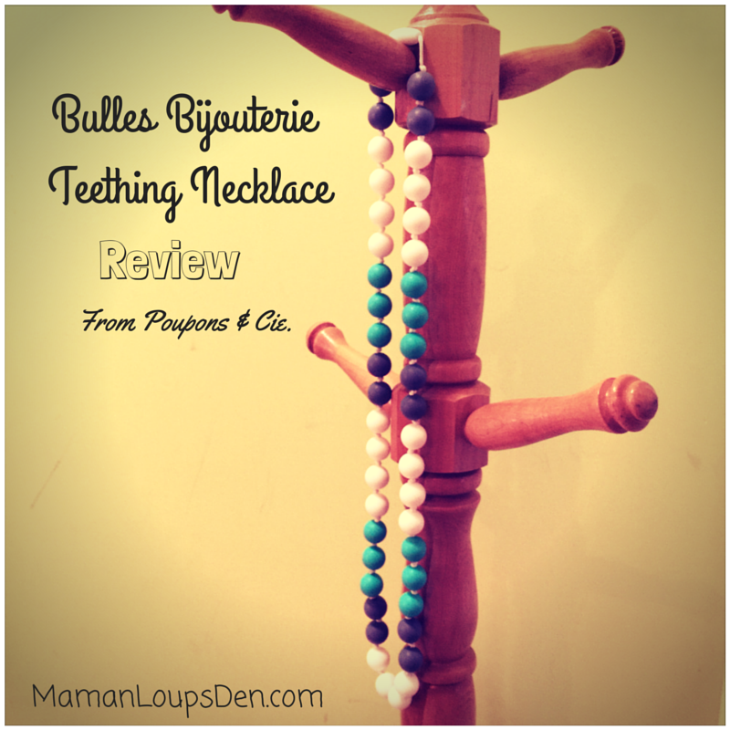 Bulles Bijouterie Teething Necklace Review