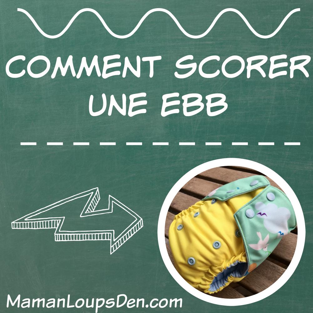 Comment Scorer une EBB