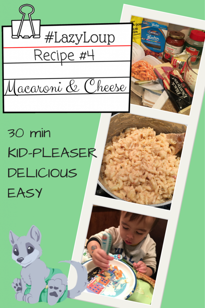 #LazyLoup Recipe #4: Easy Macaroni and Cheese
