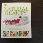 DK Books Natural Beauty: A one-stop resource for the DIY beauty queen