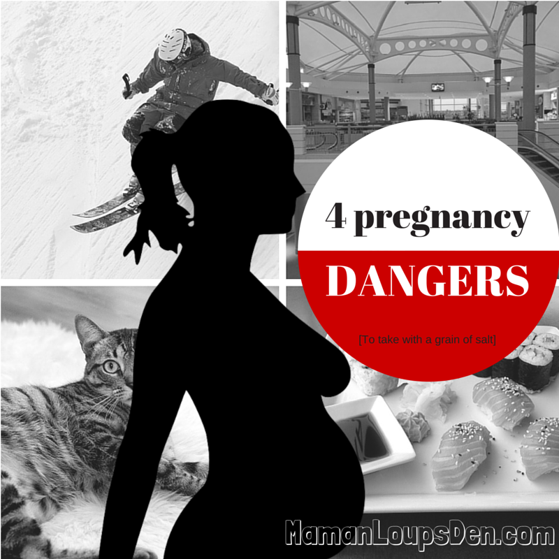4 pregnancy dangers {to take with a grain of salt}