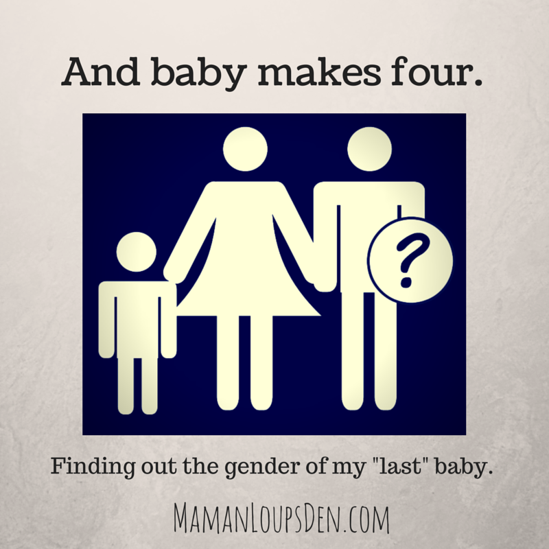 """Finding out the gender of my """"last"""" baby"""