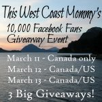 This West Coast Mommy's 10,000 Facebook Fans Giveaway Event: Day 2, Canada/US