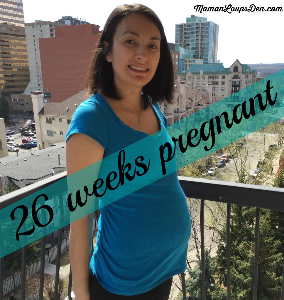 26 Weeks Pregnant & SAHM 2.0