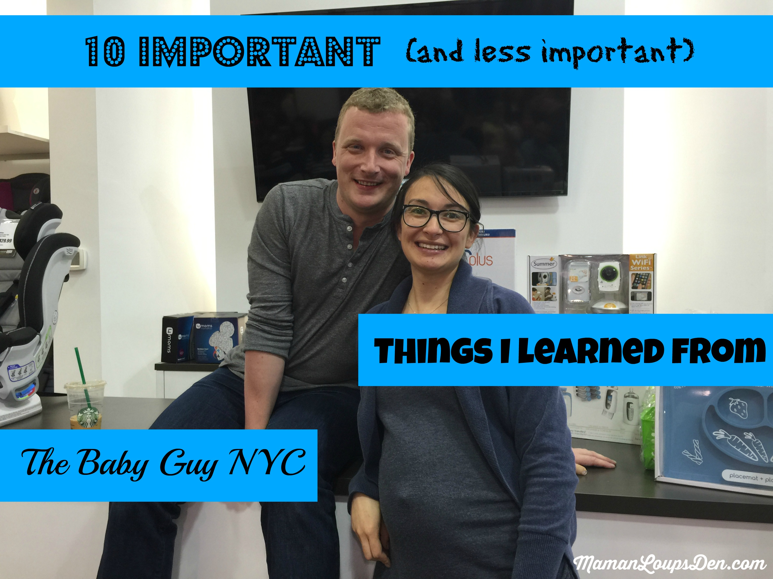 10 Important (and less important) things I learned from The Baby Guy NYC