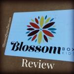 Blossom Box Kids Review