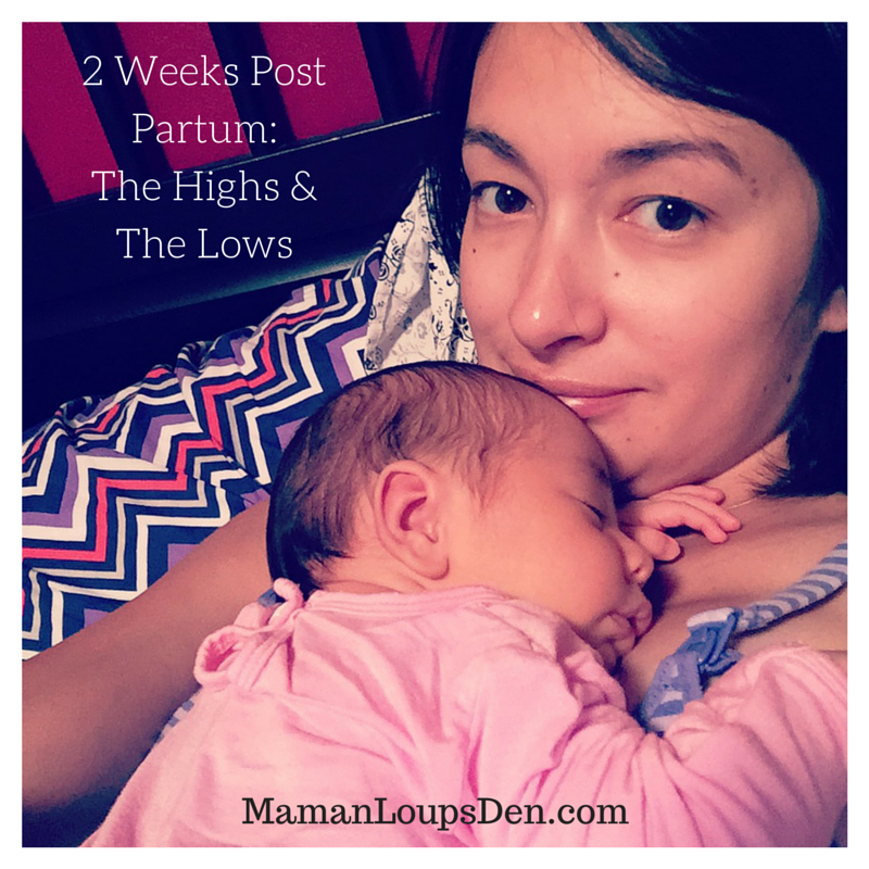 Two Weeks Post Partum: The Highs & The Lows