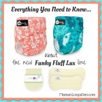 Everything You Need to Know About the New Funky Fluff Lux Line ~ Maman Loup's Den