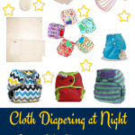 Cloth Diapering at Night from Birth to Potty