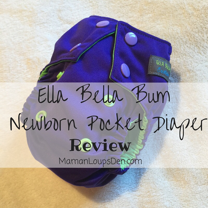 Ella Bella Bum Newborn Pocket Diaper Review ~ Maman Loup's Den