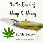 In the Land of Hemp and Honey #GMCBeauty