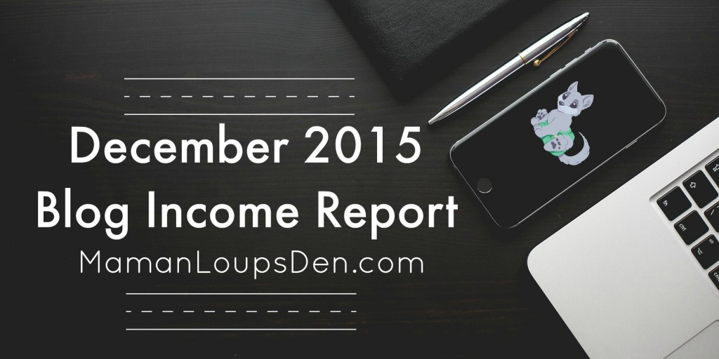December 2015 Blog Income Report