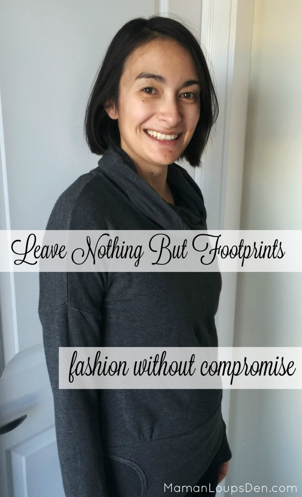 Leave Nothing But Footprints - Fashion Without Compromise