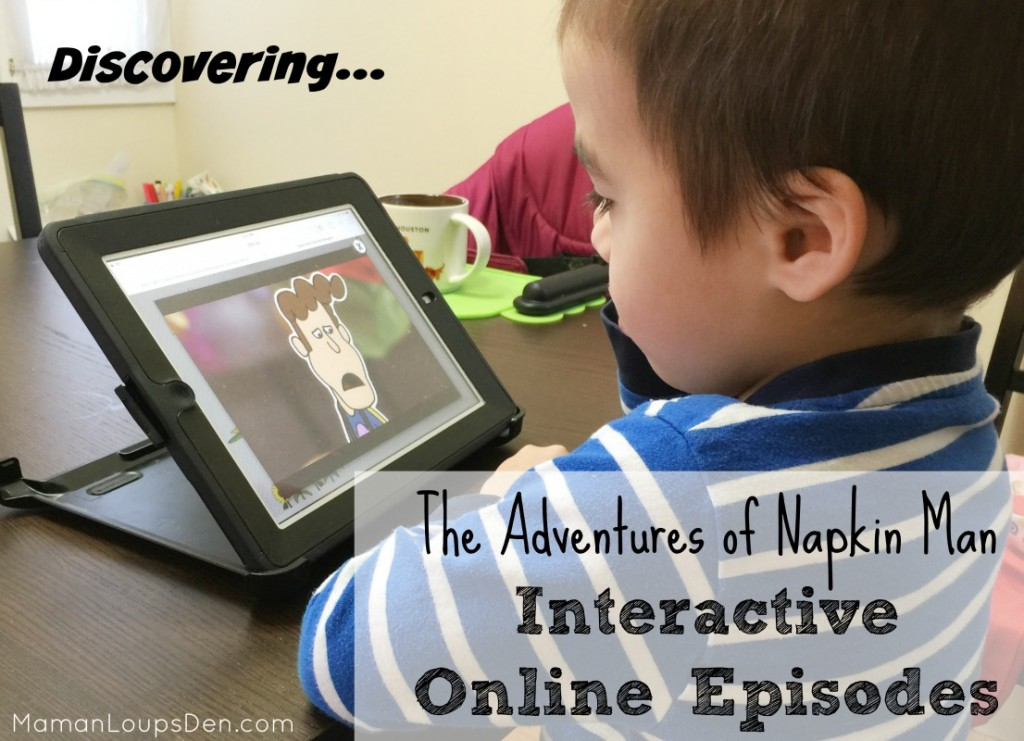 Discovering The Adventures of Napkin Man Interactive Episodes {+ Win a $100 Visa Gift Card!}