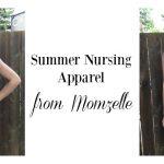 Summer Nursing Apparel from Momzelle