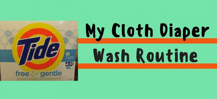 My Cloth Diaper Wash Routine Using Tide Free & Gentle Powder