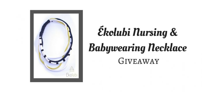 Ékolubi Nursing & Babywearing Necklace Giveaway {Canada only}