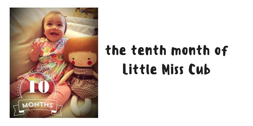 The Tenth Month of Little Miss Cub