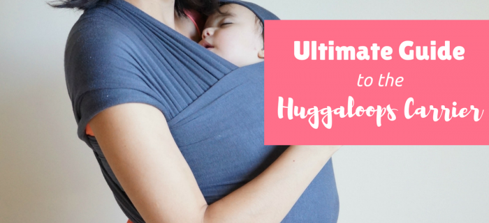 Ultimate Guide to the Huggaloops Carrier {+ Giveaway}