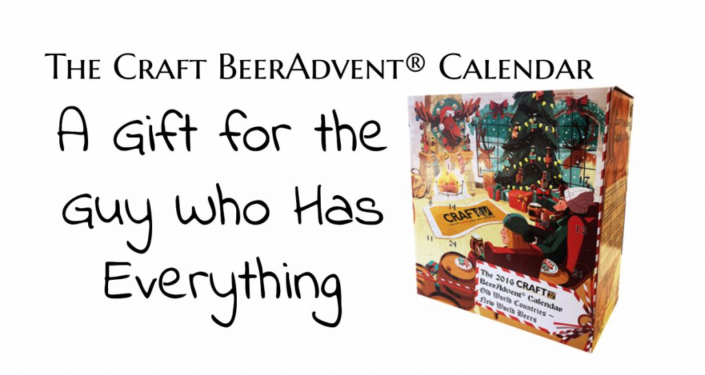 A Gift for the Guy Who Has Everything: The Craft BeerAdvent® Calendar
