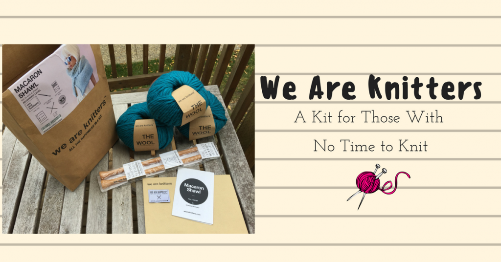 We Are Knitters Review: A Kit For Those With No Time to Knit