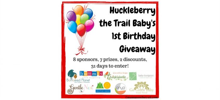 Huckleberry the Trail Baby's 1st Birthday Giveaway!
