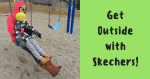 Get Outside With Skechers!