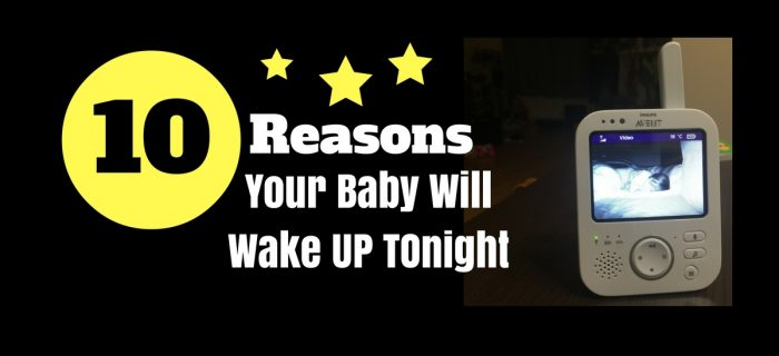 10 Reasons Your Baby Will Wake Up Tonight {+ #AventMoms Giveaway}